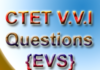 EVS Important Questions for CTET
