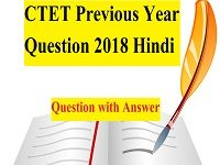 CTET Previous Year Question 2018 Hindi