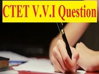 CTET V.V.I Question Hindi Pedagogy