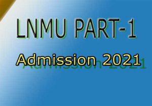 LNMU PART 1 Admission Date 2021